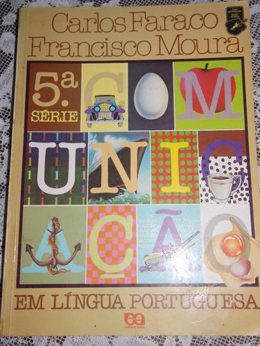 em língua portuguesa 5º série carlos faraco e francisco mo