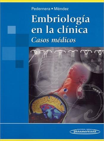 embriología en la clínica casos - pedernera / panamericana