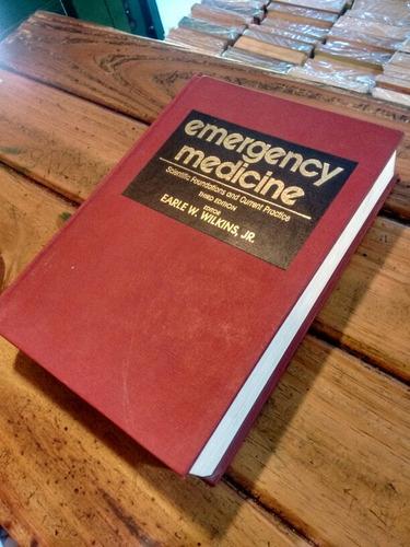 emergency medicine third edition- earle w. wilkins, jr.