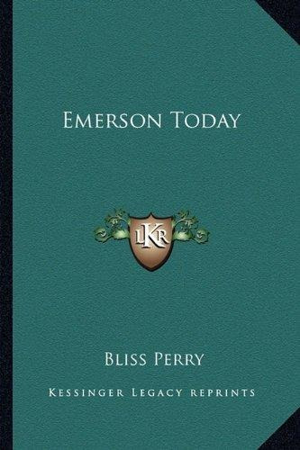 emerson today : bliss perry