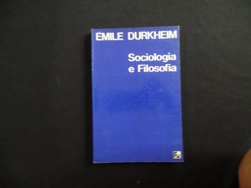 émile durkheim - sociologia e filosofia