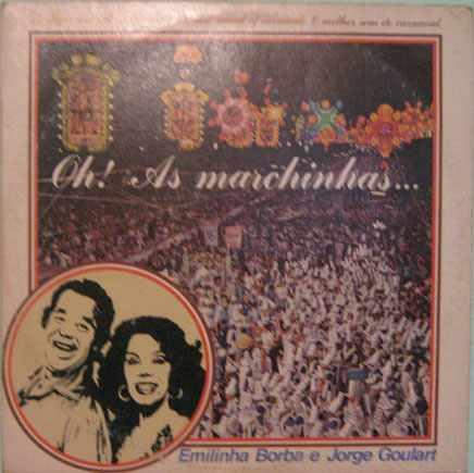emilinha borba e jorge goulart - oh! as marchinhas...lp 1981