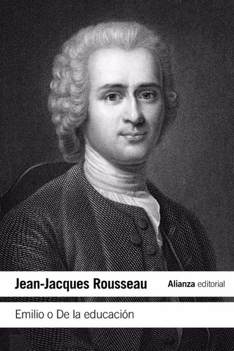 emilio o la educación jean jacques rousseau ed. alianza