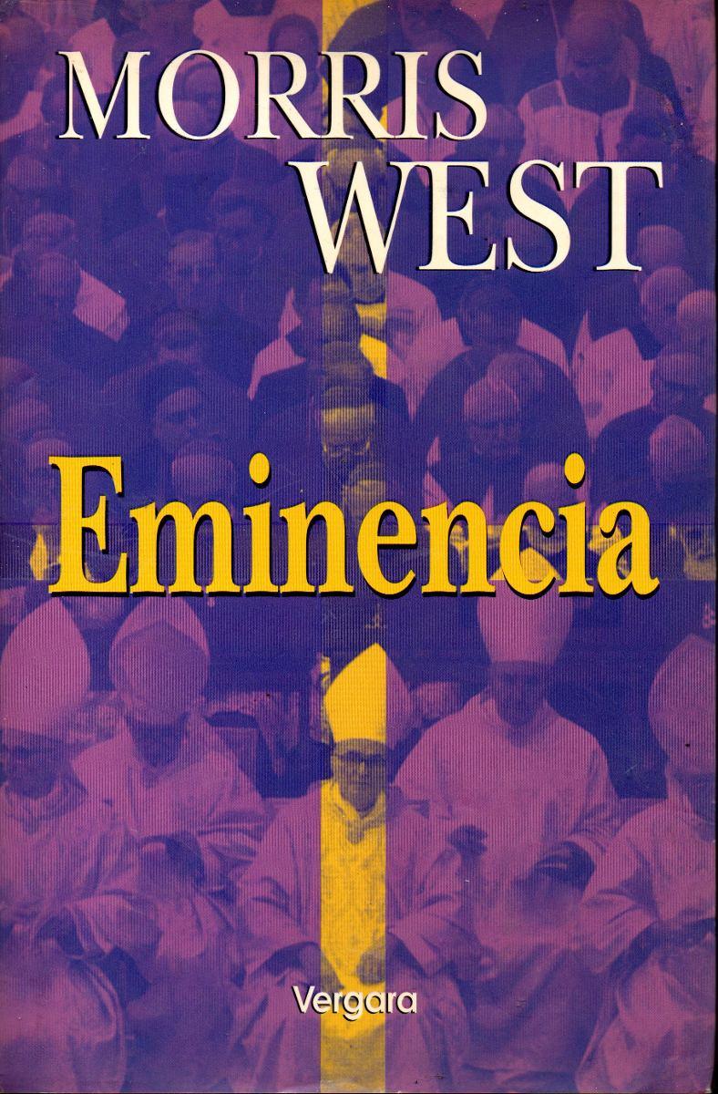 Resultado de imagen de Eminencia Morris West