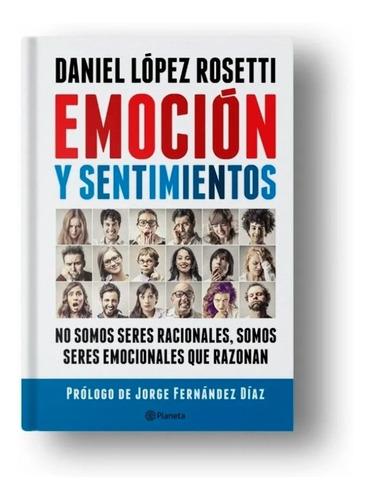emoción y sentimientos - daniel lópez rosetti