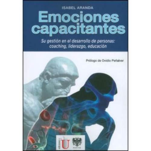 emociones capacitantes. su gestión en el desarrollo de perso