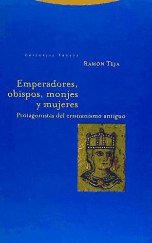 emperadores, obispos, monjes y mujeres(libro monjes)