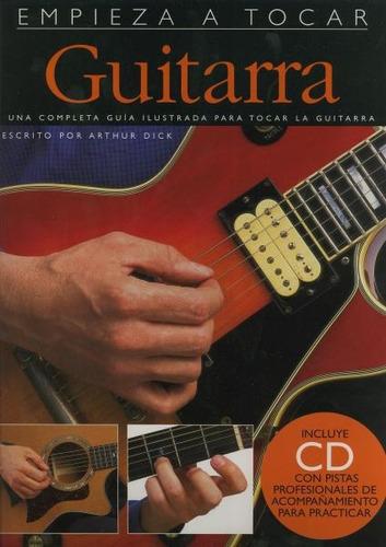 empieza a tocar guitarra - método con fotos y cd libro bd