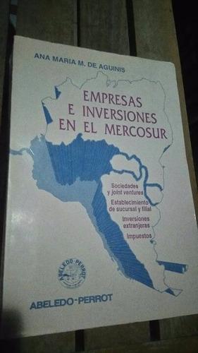 empresas e inversiones en el mercosur  ana maría de aguinis
