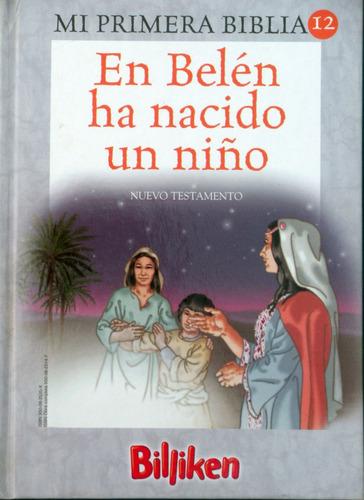 en belen ha nacido un niño - coleccion mi primera biblia