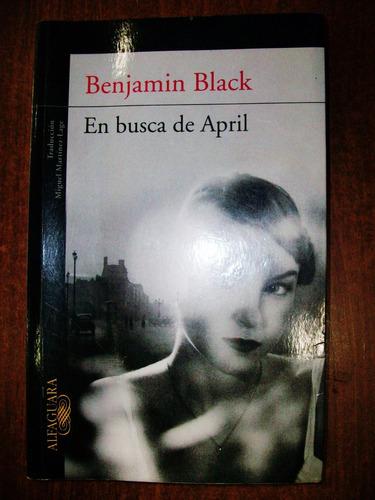 en busca de april - benjamin black
