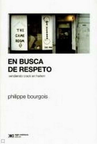 en busca de respeto - bourgois, philippe