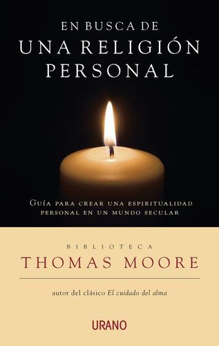 en busca de una religión personal - thomas moore