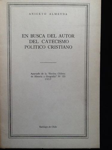 en busca del autor del catecismo político cristiano- almeyda