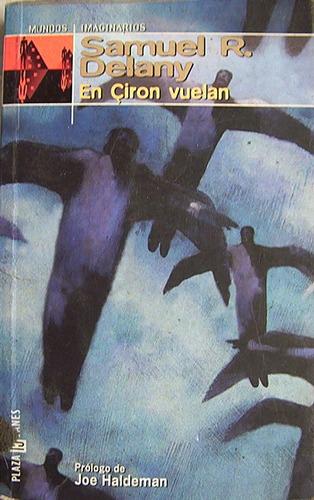 en ciron vuelan samuel r. delany  novela ciencia ficción