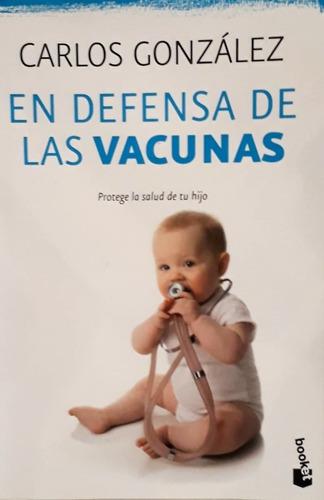 en defensa de las vacunas -  dr. carlos gonzalez papel