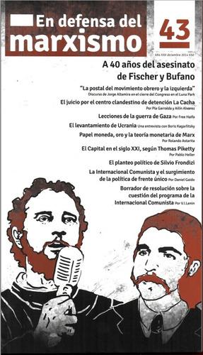en defensa del marxismo #43 fischer y bufano