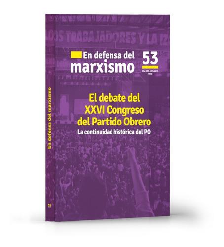 en defensa del marxismo #53 - debate en el partido obrero