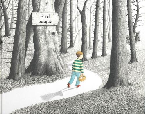 en el bosque, anthony browne, ed. fce