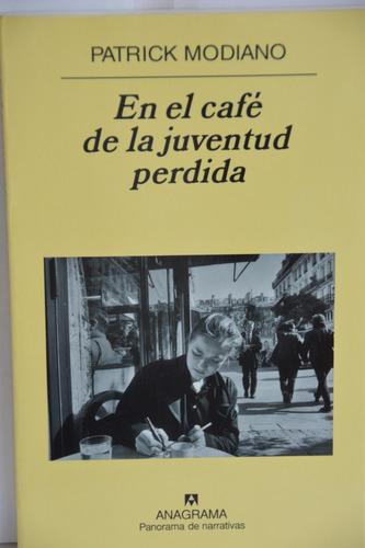 en el café de la juventud perdida - patrick modiano