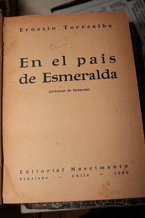 en el pais de esmeralda (cronicas  de holanda)