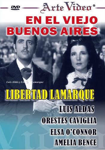 en el viejo buenos aires - libertad lamarque - dvd original