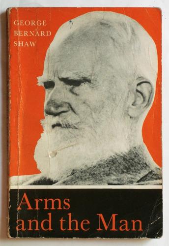 en inglés: arms and the man / george bernard shaw