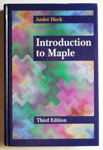 en inglés: introduction to maple (2000) / andré heck