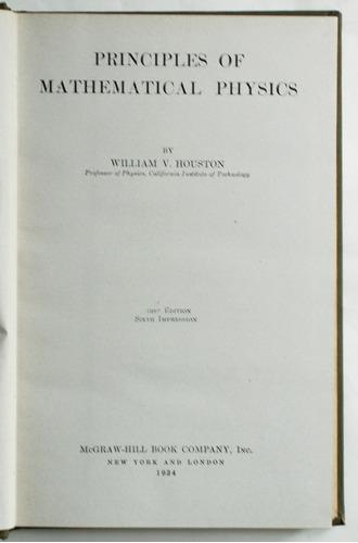 en inglés: principles of mathematical physics / houston