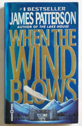 en inglés: when the wind blows / james patterson