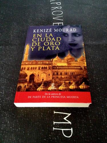 en la ciudad de oro y plata. libro de kenizé mourad. n12