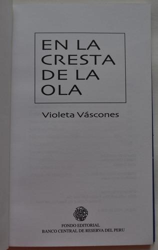 en la cresta de la ola por violeta váscones. literatura peru