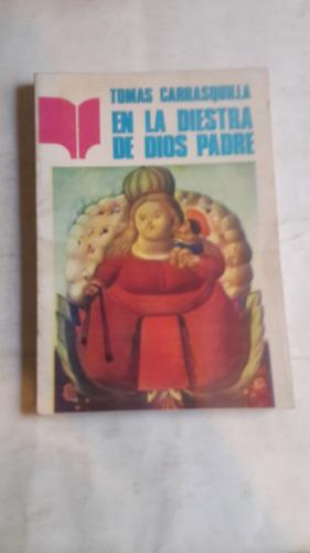 en la diestra de dios padre, tomas carrasquilla, lectores