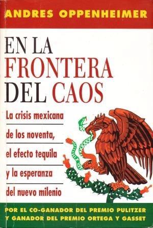 en la frontera del caos, la crisis mexicana de los noventa