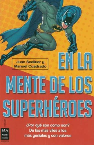 en la mente de los superhéroes  - scaliter; cuadrado