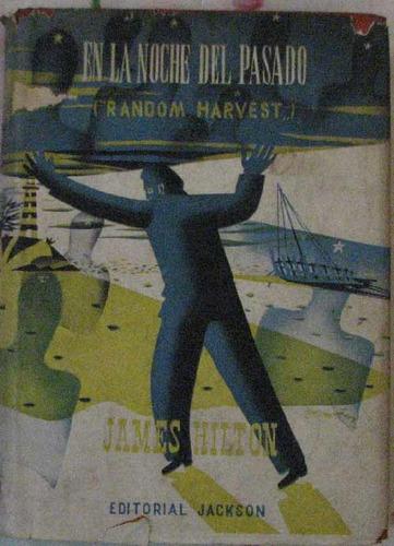 en la noche del pasado - hilton, james - ediciones selectas