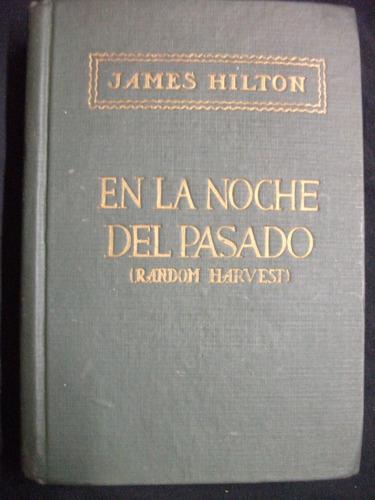 en la noche del pasado / james hilton - 1941