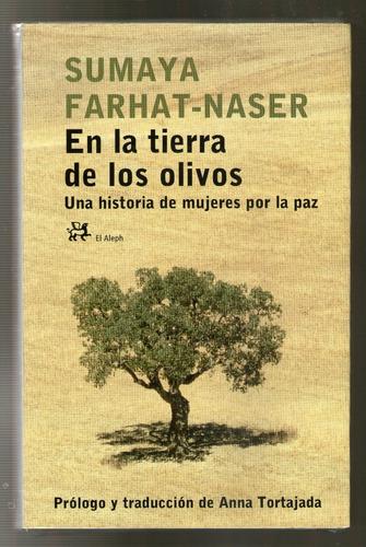 en la tierra de los olivos - sumaya farhat - naser