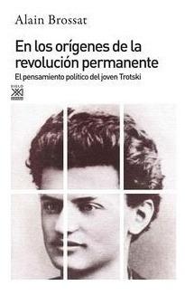 en los orígenes de la revolución permanente - alain brossat
