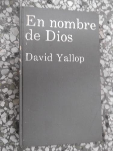 en nombre de dios david yallop asesinato papa tapa dura