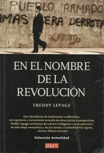 en nombre de la revolucion  freddy lepage