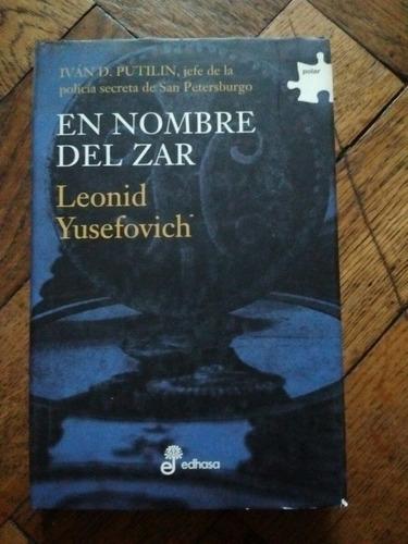en nombre del zar - leonid yusefovich