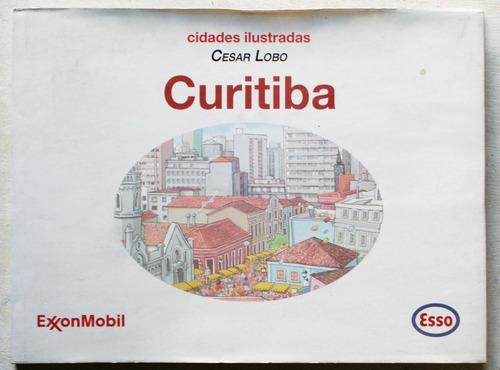en portugués: cidades ilustradas - curitiba / césar lobo