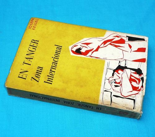 en tanger zona internacional joseph kessel novela pacífico