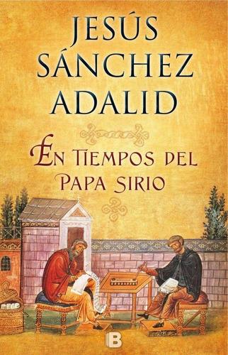 en tiempos del papa sirio / jesús sánchez (envíos)