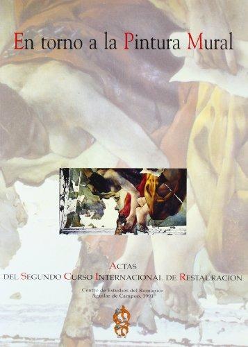 en torno a la pintura mural; curso internacional de restaur