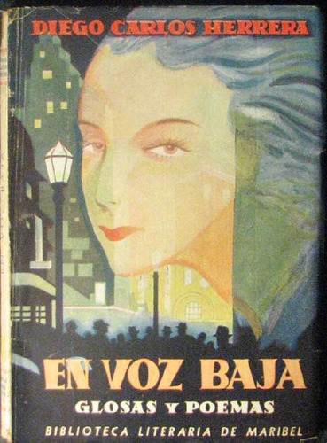 en voz baja (glosas y poemas) - herrera, diego carlos - 1942
