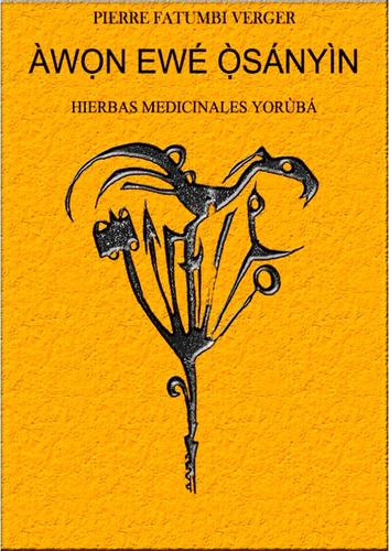 encantamientos yoruba de 180 hierbas medicinales (digital)