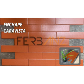 Enchapes Caravistas Para Muro Pared 24 X 6 Cm
