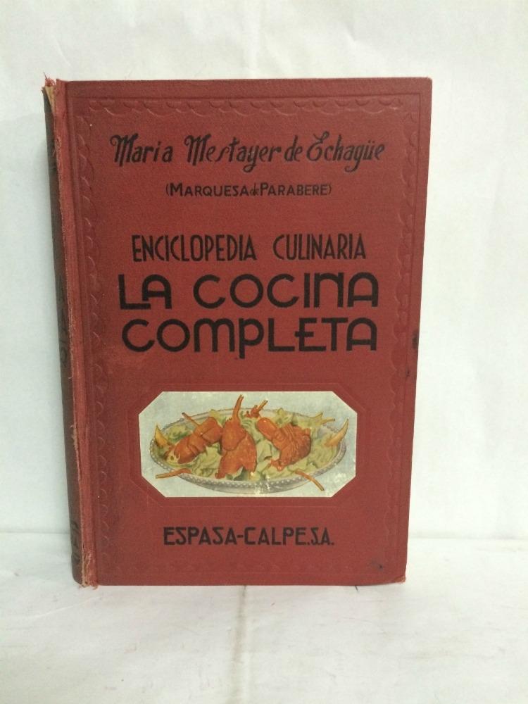 Enciclopedia culinaria la cocina completa maria mestayer for La cocina completa pdf